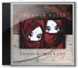 The Eden House - Smoke and Mirrors